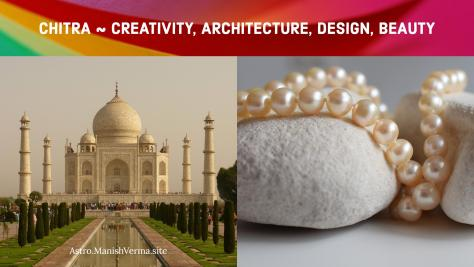 Chitra Nakshatra ~ Creativity, Architecture, Design, Beauty