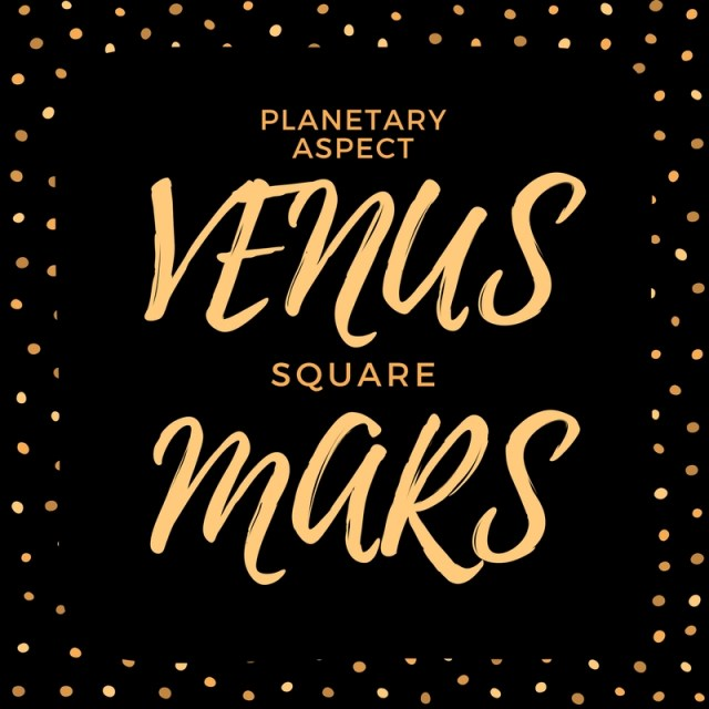 Venus Square Mars Natal Aspect Astroligion