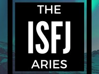 ISFJ ARIES INTROVERT
