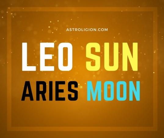 Leo Sun Aries Moon Personality