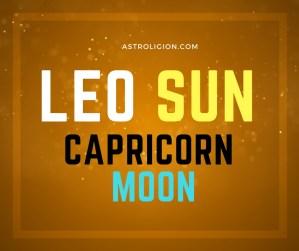 Leo sun Capricorn Moon