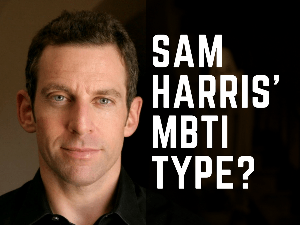 Which Myers-Briggs Type is Sam Harris?