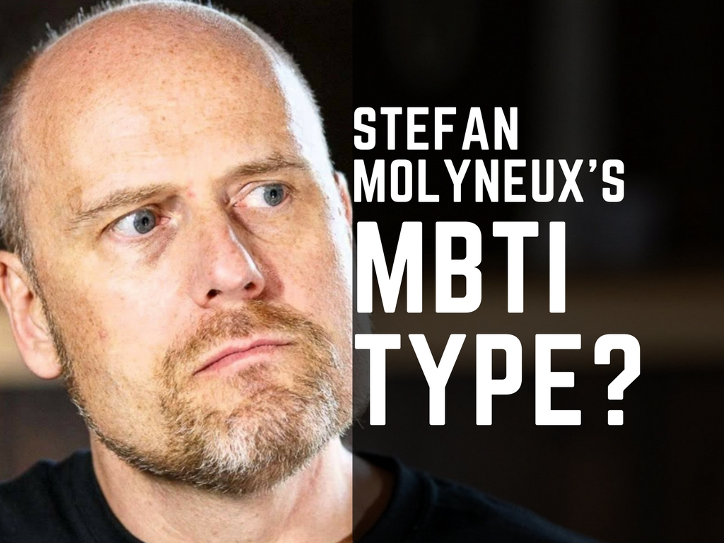 What is Stefan Molyneux's MBTI Type?