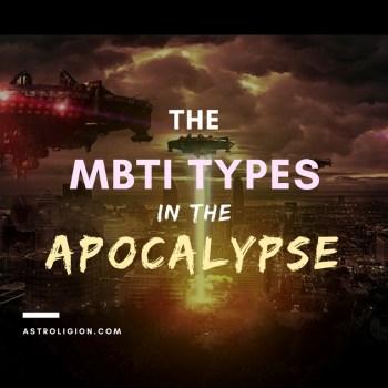 the mbti types in the apocalypse
