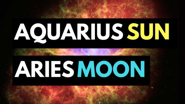 Aquarius Sun Aries Moon