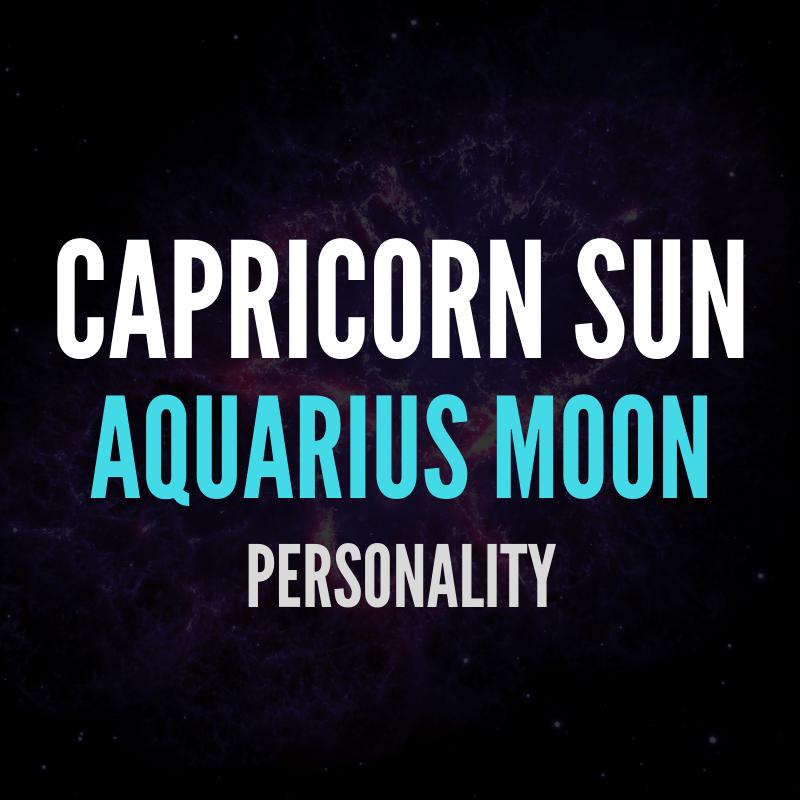 Capricorn Sun Aquarius Moon Personality