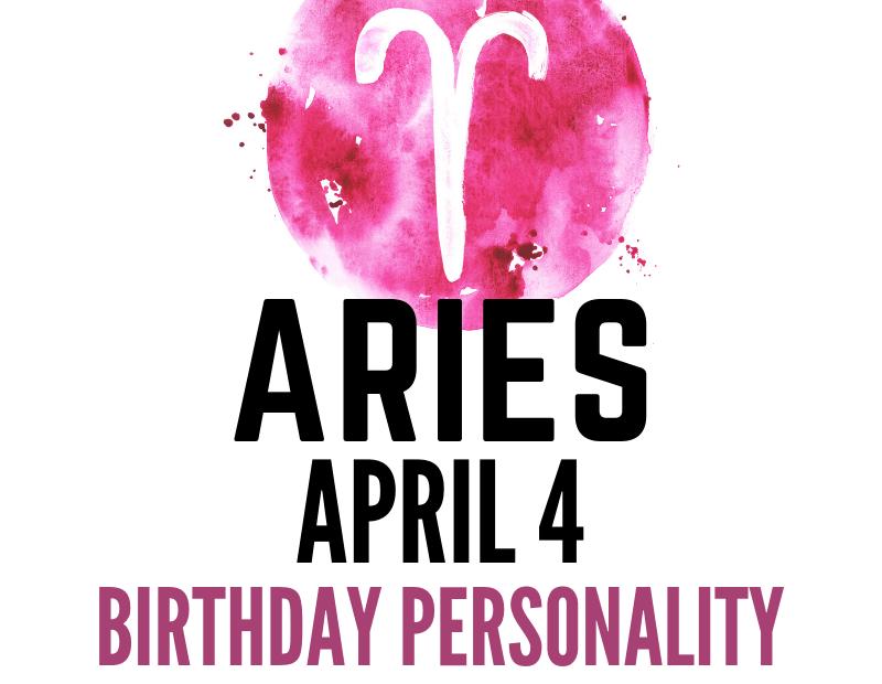 april 4 zodiac sign birthday
