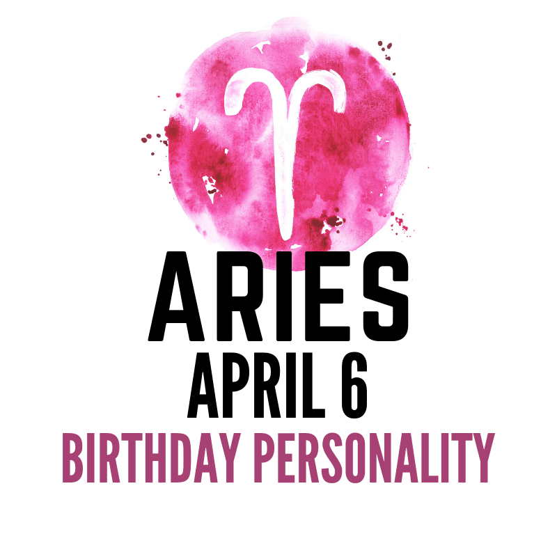 february 6 birthday astrology aries