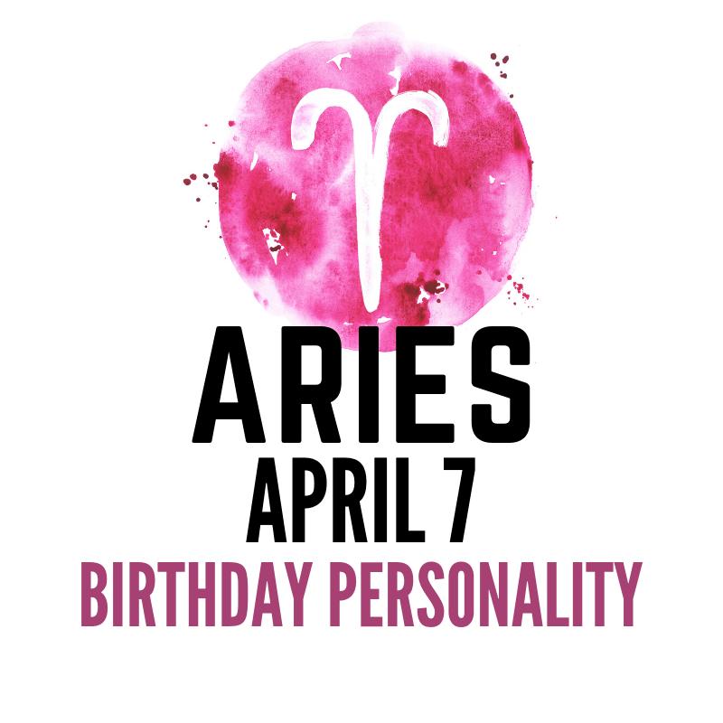 April 7 Zodiac Birthday Personality | astroligion com