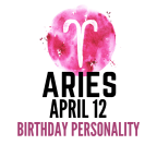 april 12 zodiac sign birthday