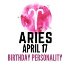 april 17 zodiac sign birthday