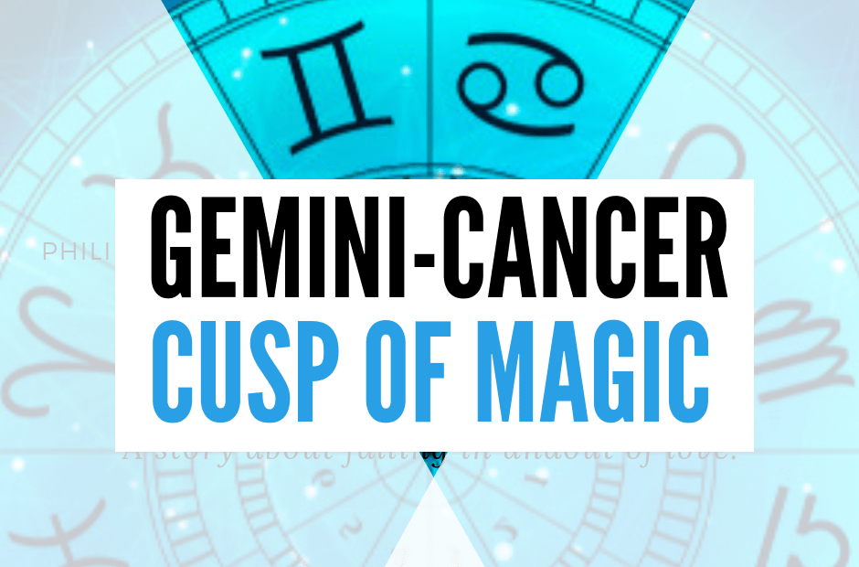 gemini-cancer cusp of magic personality