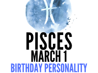 march 1 zodiac sign birthday