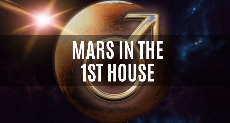 Mars in the 1st House | astroligion.com