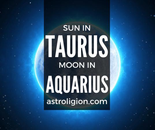 Taurus Sun Aquarius Moon Personality