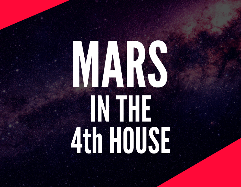 mars in the 4th house