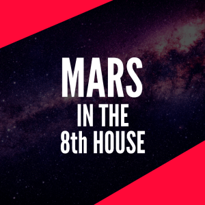 mars in the 8th house
