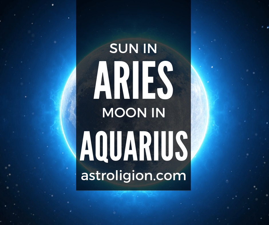 Aries Sun Aquarius Moon Personality   astroligion com