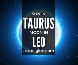 sun in taurus moon in leo