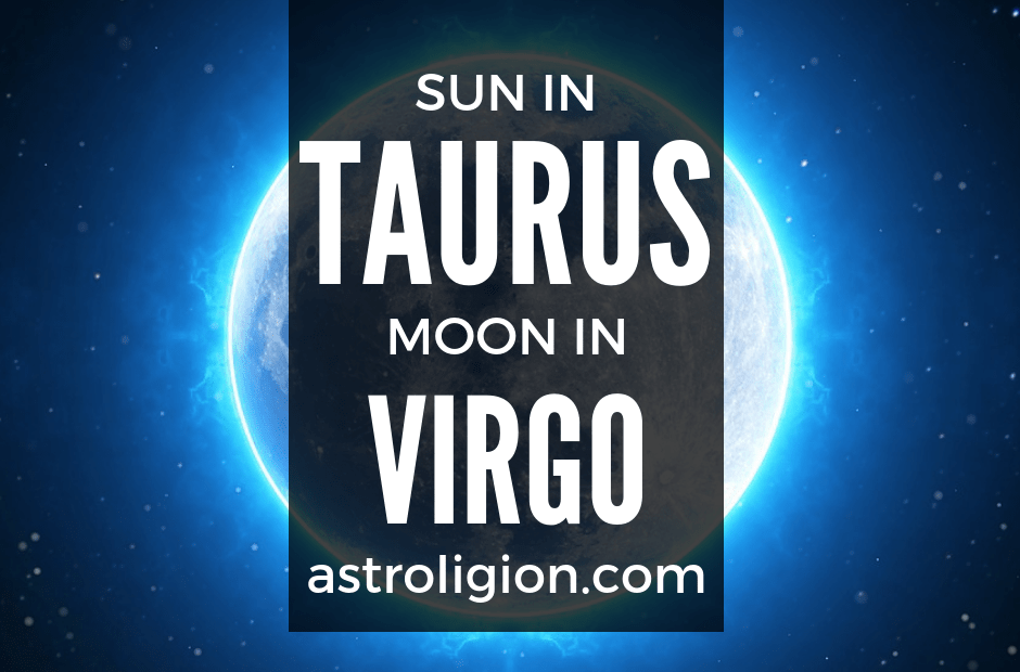 sun in taurus moon in virgo