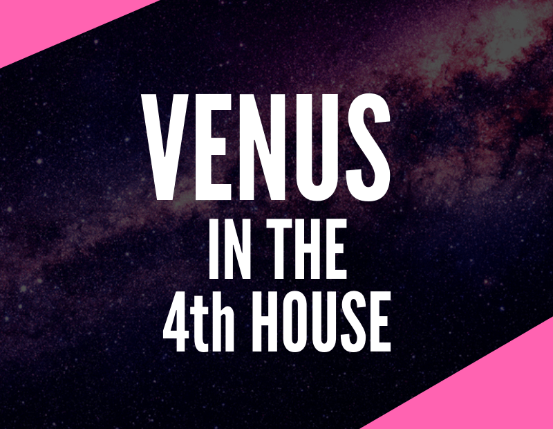venus in the 4th house