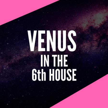 Venus in the 6th House – Happy Healthy Worker Bee