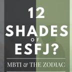 12 shades of esfj