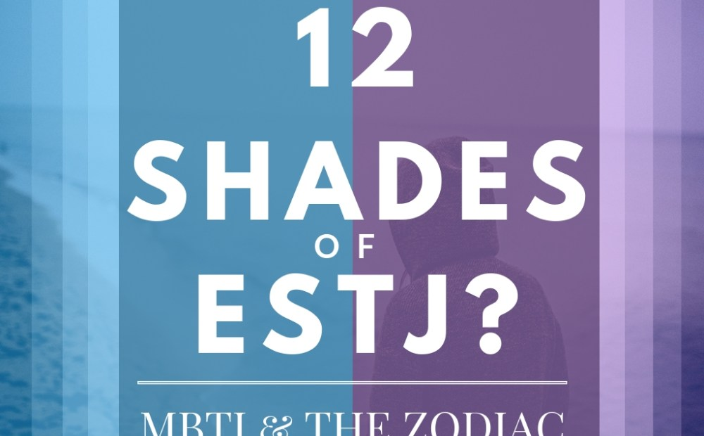 12 shades of estj