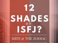 12 shades of isfj