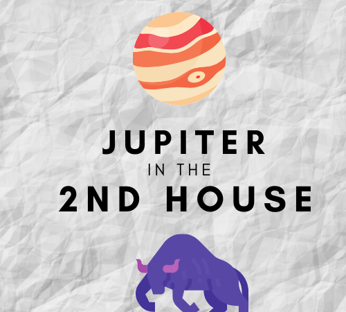 Jupiter in the 2nd House – Material Abundance