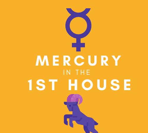 Mercury in the 1st House – Cerebral Persona