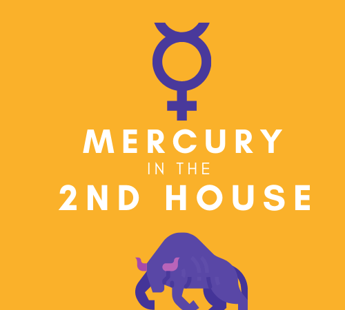 Mercury in the 2nd House – Financial Savvy