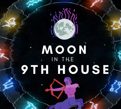 Moon in the 9th House- A Yearning for Enlightenment