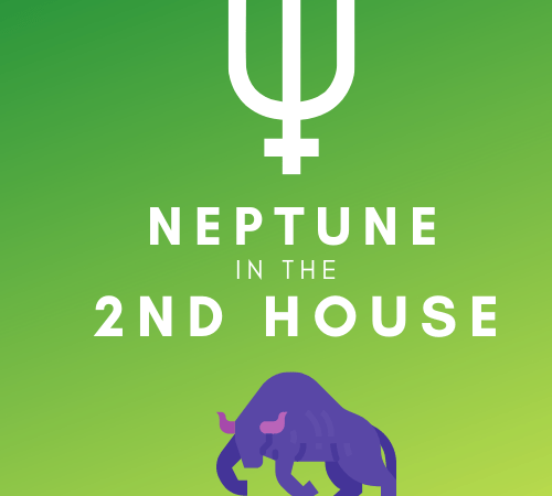 Neptune in the 2nd House – Abstract Values