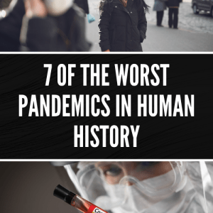 7 of the Worst Pandemics in Human History