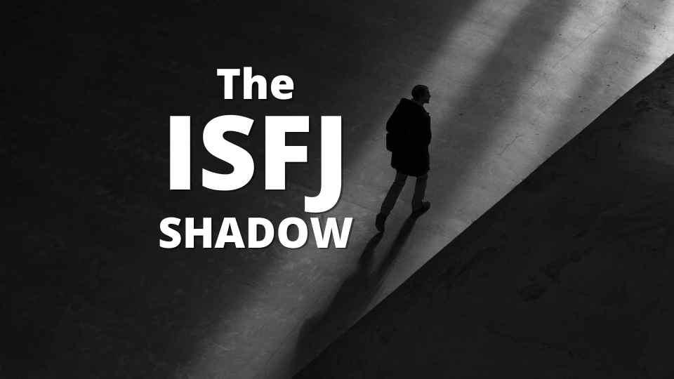 ISFJ SHADOW
