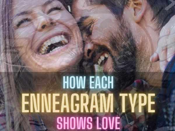 How Each Enneagram Type Shows Love