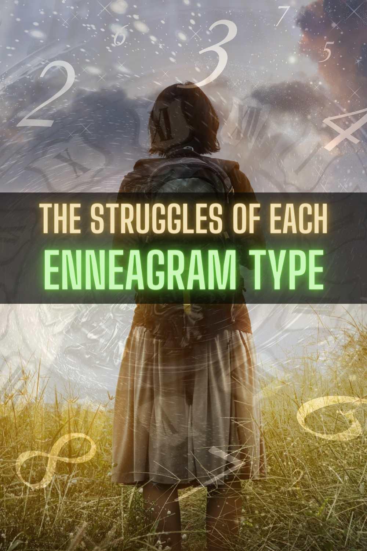 The Struggles of Each Enneagram Type