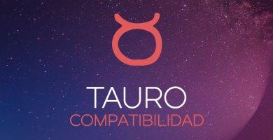 Compatibilidad de Tauro
