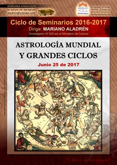 SEMINARIO ASTROLOGÍA MUNDIAL Y GRANDES CICLOS 2016-2017 Astrología Clásica Culta Mariano Aladrén