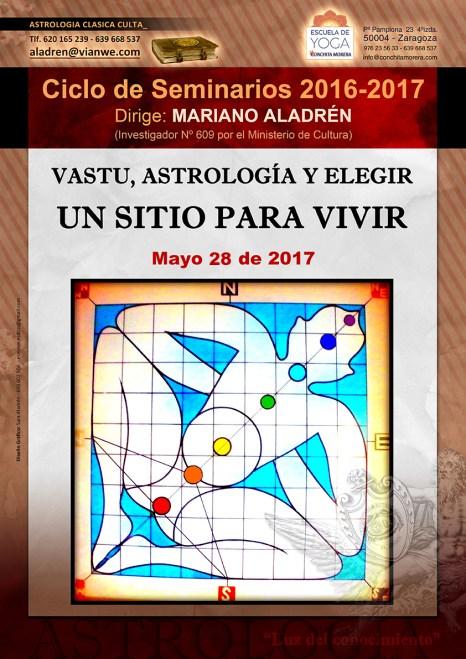 SEMINARIOVASTU, ASTROLOGÍA Y ELEGIR UN SITIO PARA VIVIR 2016-2017 Astrología Clásica Culta Mariano Aladrén