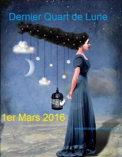 Dernier Quart de Lune du 1er Mars 2016