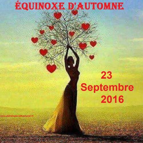 23 Septembre 2016 : Equinoxe d'Automne