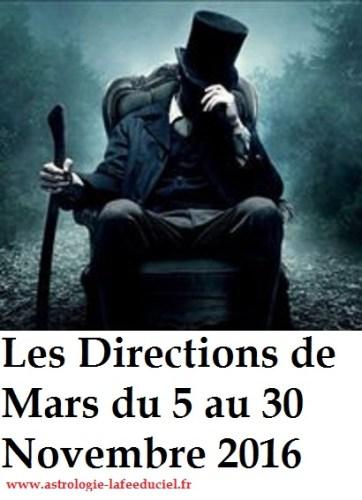 Les Directions de Mars du 5 au 30 Novembre 2016