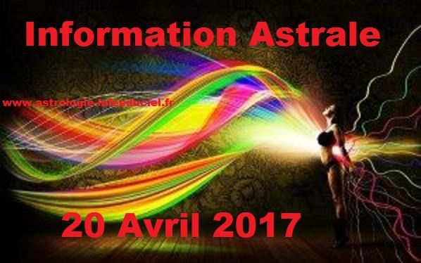 Informations Astrales du 1er au 28 Avril 2017