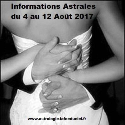 Informations Astrales du 4 Août au 5 Septembre 2017 ( en mode écriture )