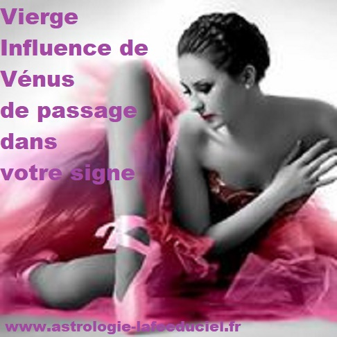 Vierge Influence de Vénus de passage dans votre signe