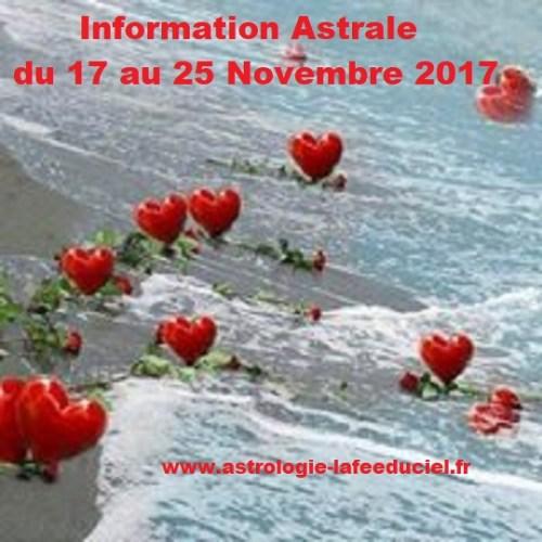 Information Astrale du 17 au 25 Novembre 2017 - en mode écriture-