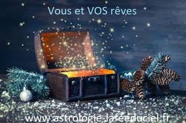 Vous et VOS rêves Semaine du 25 au 31 Décembre 2017 - en mode écriture -