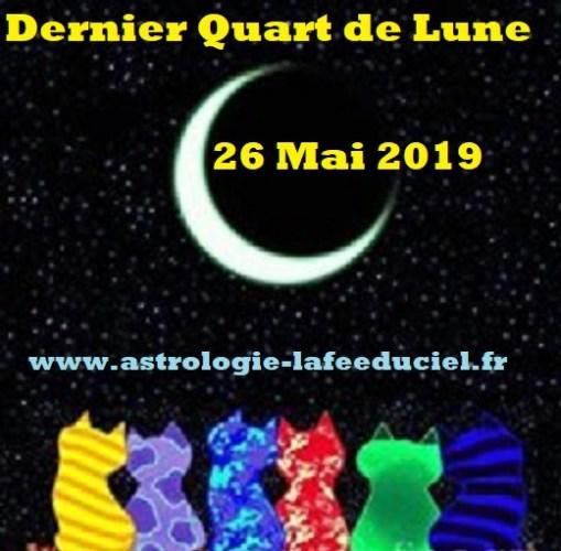 Dernier Quart de Lune du 26 Mai 2019